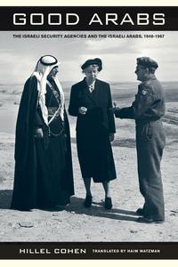 Good Arabs by Hillel Cohen