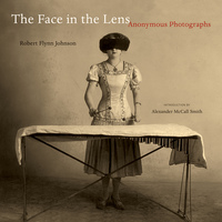 The Face in the Lens by Robert Flynn Johnson