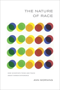 The Nature of Race by Ann Morning