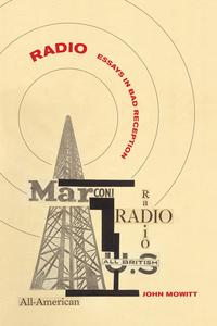 Radio by John Mowitt