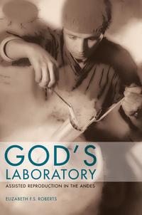 God's Laboratory by Elizabeth F. S. Roberts
