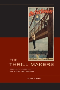 The Thrill Makers by Jacob Smith
