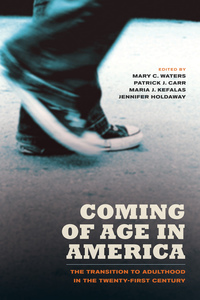 Coming of Age in America by Mary C. Waters, Patrick Joseph Carr, Maria Kefalas, Jennifer Ann Holdaway
