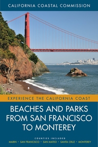 Beaches and Parks from San Francisco to Monterey by California Coastal Commission