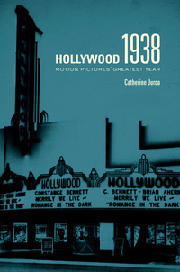 Hollywood 1938 by Catherine Jurca
