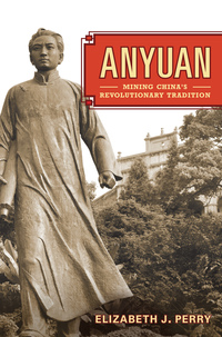 Anyuan by Elizabeth Perry