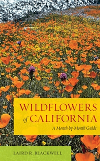 Wildflowers of California by Laird Blackwell