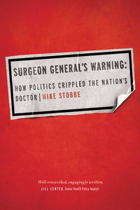 Surgeon General's Warning by Mike Stobbe
