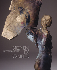 Matter and Spirit: Stephen De Staebler by Timothy Anglin Burgard