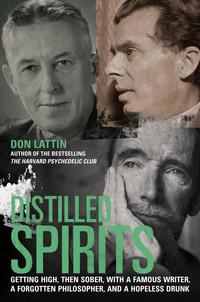 Distilled Spirits by Don Lattin
