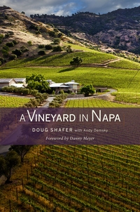 A Vineyard in Napa by Doug Shafer