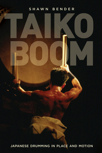 Taiko Boom by Shawn Bender
