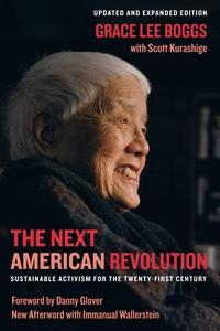 The Next American Revolution by Grace Lee Boggs, Scott Kurashige