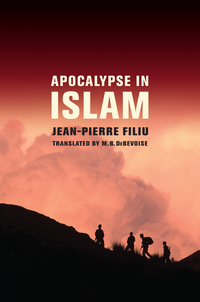Apocalypse in Islam by Jean-Pierre Filiu