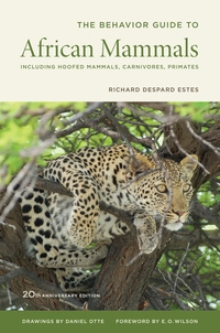 The Behavior Guide to African Mammals by Richard D. Estes