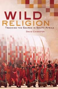 Wild Religion by David Chidester