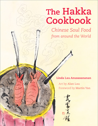 The Hakka Cookbook by Linda Lau Anusasananan