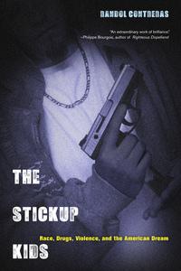The Stickup Kids by Randol Contreras
