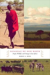 Savannas of Our Birth by Robin Reid