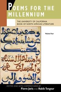 Poems for the Millennium, Volume Four by Pierre Joris, Habib Tengour