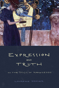 Expression and Truth by Lawrence Kramer
