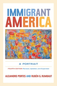 Immigrant America by Alejandro Portes, Rubén G. Rumbaut