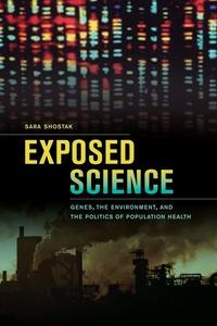 Exposed Science by Sara Shostak