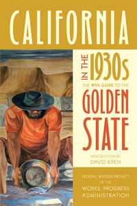 California in the 1930s by Federal Writers Project of the Works Progress Administration