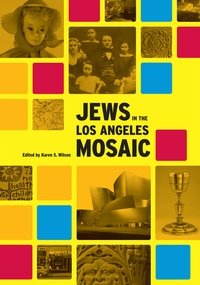 Jews in the Los Angeles Mosaic by Karen Wilson