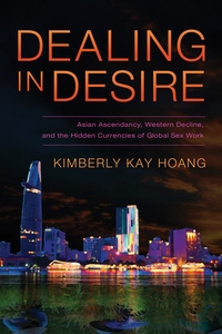 Dealing in Desire by Kimberly Kay Hoang