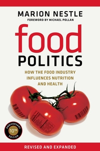 Food Politics by Marion Nestle