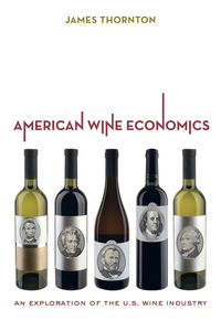 American Wine Economics by James Thornton