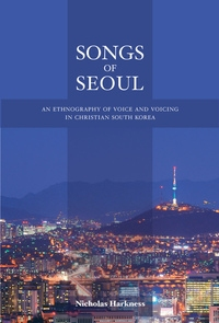 Songs of Seoul by Nicholas Harkness