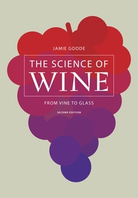 The Science of Wine by Jamie Goode