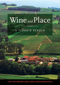 Wine and Place by Tim Patterson, John Buechsenstein