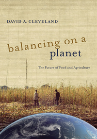 Balancing on a Planet by David A. Cleveland