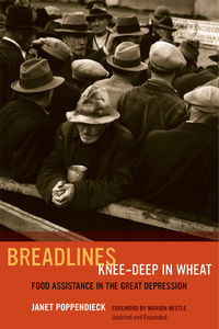Breadlines Knee-Deep in Wheat by Janet Poppendieck