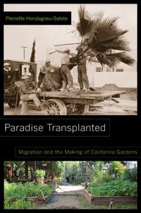 Paradise Transplanted by Pierrette Hondagneu-Sotelo