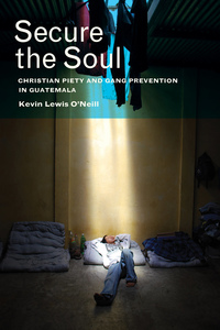 Secure the Soul by Kevin Lewis O'Neill