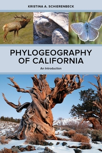 Phylogeography of California by Kristina A. Schierenbeck