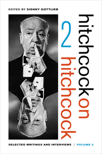 Hitchcock on Hitchcock, Volume 2 by Alfred Hitchcock, Sidney Gottlieb