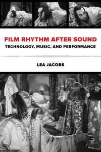 Film Rhythm after Sound by Lea Jacobs
