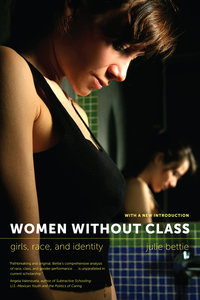 Women without Class by Julie Bettie