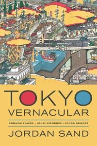 Tokyo Vernacular by Jordan Sand