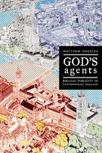God's Agents by Matthew Engelke
