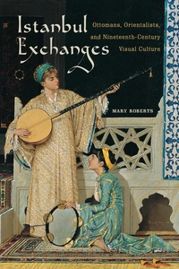 Istanbul Exchanges by Mary Roberts