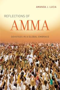 Reflections of Amma by Amanda J. Lucia