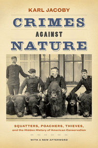 Crimes against Nature by Karl Jacoby