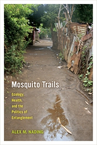 Mosquito Trails by Alex M. Nading