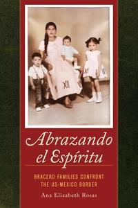 Abrazando el Espíritu by Ana Elizabeth Rosas